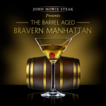 John Howie Steak Offers Limited Time 'The Barrel Aged Bravern Manhattan'