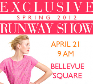 Spring Fashion Show - Bellevue Collection